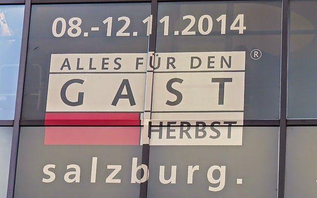 Genüssliche Gedanken & mehr ...: Alles für den GAST - Messe Salzburg