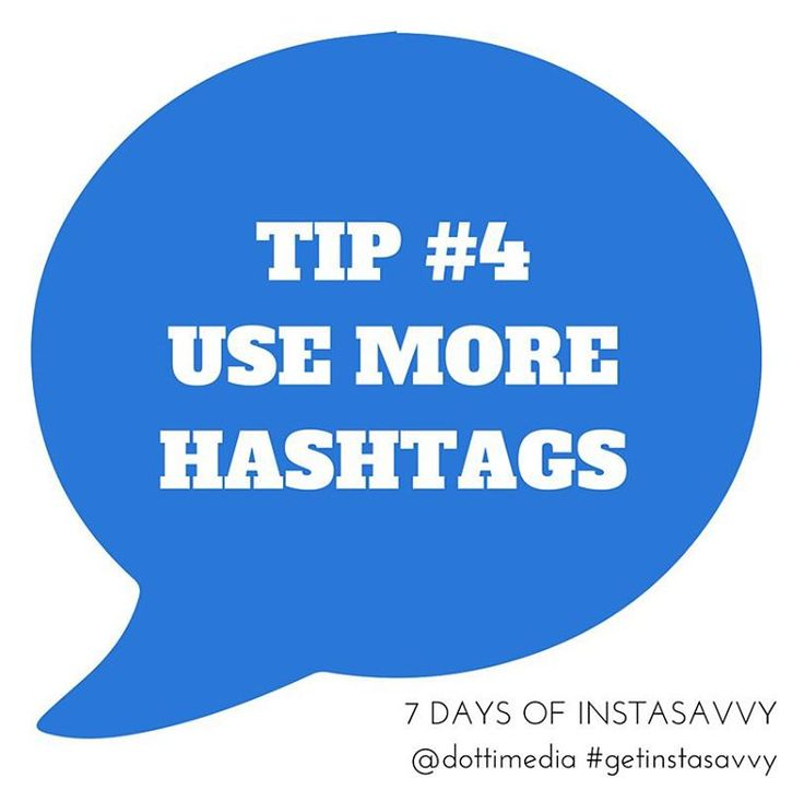 #7DaysofHashtagSavvy DAY 4: Use More Hashtags  1. Did you know you can use up to 30 hashtags in a post? 2. When you're starting out you might just want to use 5-10 3. When you're comfortable BE BOLD and use all 30!  #DottiNinjaTip: Save your hashtags in a Note on your phone so you don't always have to remember them! Copy & Paste them into Instagram when you need them!  We want you to start using better hashtags with your Instagram account!