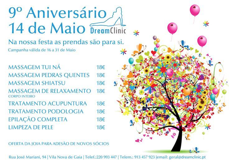A Dreamclinic continua a festejar o seu 9º aniversário!!  Venha festejar connosco e aproveite as nossas campanhas.  Faça já a sua marcação.  Contactos: Telefone: 220 993 447/ 913 457 923 Email: geral@dreamclinic.pt  Dreamclinic, juntos pela sua saúde!!!