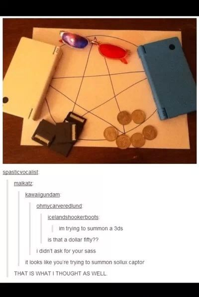 OMG same! XD I saw the glasses and was like THEY'RE GONNA SUMMON SOLLUX!