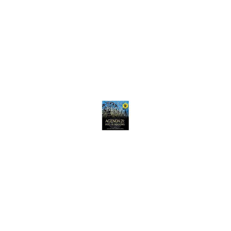 Agenda 21 : Into the Shadows (Unabridged) (CD/Spoken Word) (Glenn Beck & Harriet Parke)