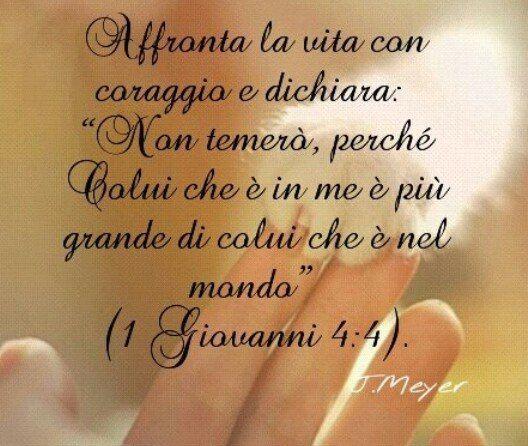 """<3- Toma la vida con valor,diciendo:""""No tengo miedo,porque el que está en mí es más grande que el que está en el mundo"""" - <3 (1 Juan 4: 4)"""