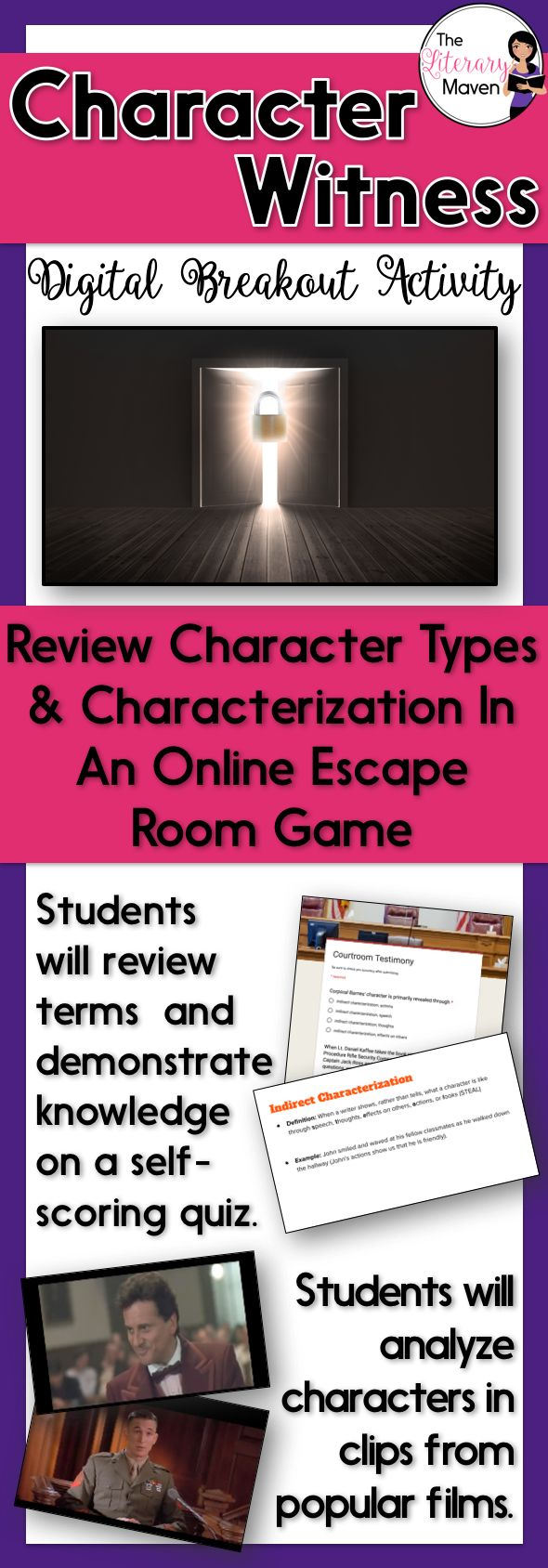 This digital breakout is intended for reinforcing types of characters and characterization: protagonist, antagonist, round characters, flat characters, dynamic characters, static characters, stock characters, direct and indirect characterization.  In this Escape Room-like game, students will interact with a variety of text and media and then use all of this information to find the codes that will unlock a series of locks. This unique activity will require students to think creatively and…