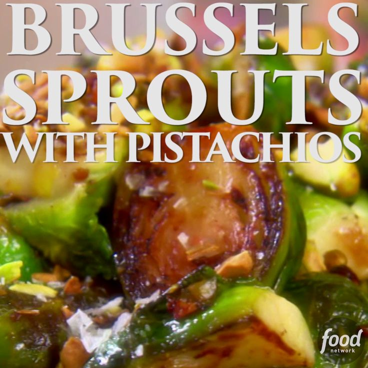 Add some crunch to your typical Brussels sprouts with pistachios!