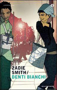 Libro Denti bianchi Zadie Smith
