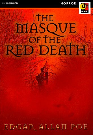 edgar allan poe the masque of the red death vs the raven Six creepy stories by edgar allan poe  the masque of the red death  the telltale heart and the raven are probably my favorite short stories along with a.