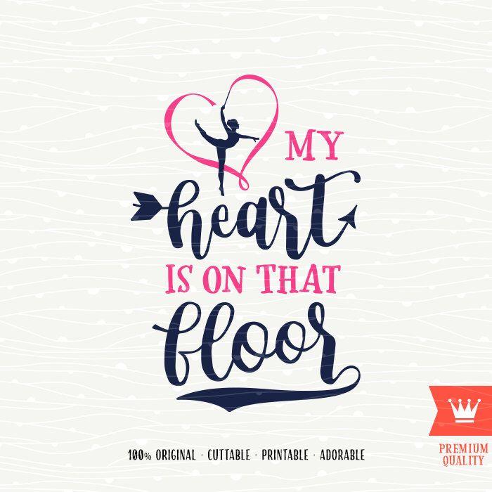 Gymnastics SVG My Heart Is On That Floor Cricut SVG Cutting File - Gymnastics Mom Acrobatics Heart Cut File Cricut Explore, Silhouette Cameo by SVGfarm on Etsy https://www.etsy.com/listing/510210886/gymnastics-svg-my-heart-is-on-that-floor