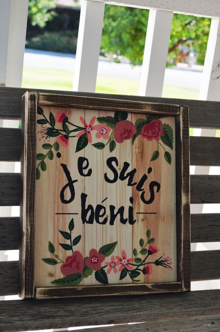 Je Suis Beni-I Am Blessed-French Rustic Wooden Sign by campfireshop on Etsy