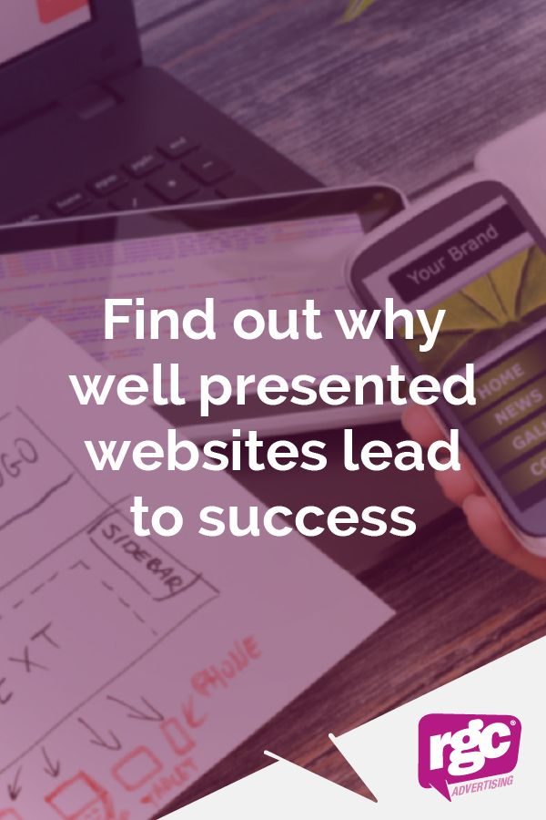 A website represents your business, so having a well-designed website says great things about your brand.