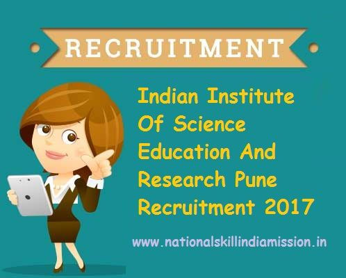 B.E / B.Tech. JOBS  Indian Institute Of Science Education And Research Pune-recruitment-21 vacancies-Technical Assistant/Junior Office Assistant/Various Vacancies-Apply Online-Last Date 09 March 2017  Advt No : 11/2017  Job Details :  Post Name : Technical Assistant No of Vacancy : 08 Posts Pay Scale : Rs. 9300-34800/- Grade Pay : Rs.4200/- Post Name : Junior Office Assistant No of Vacancy : 06 Posts Pay Scale : Rs. 5200-20200/- Grade Pay : Rs.2400/- Eligibility Criteria :