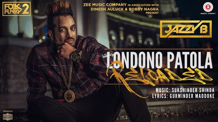 Londono Patola Reloaded | Official Music Video - Jazzy B