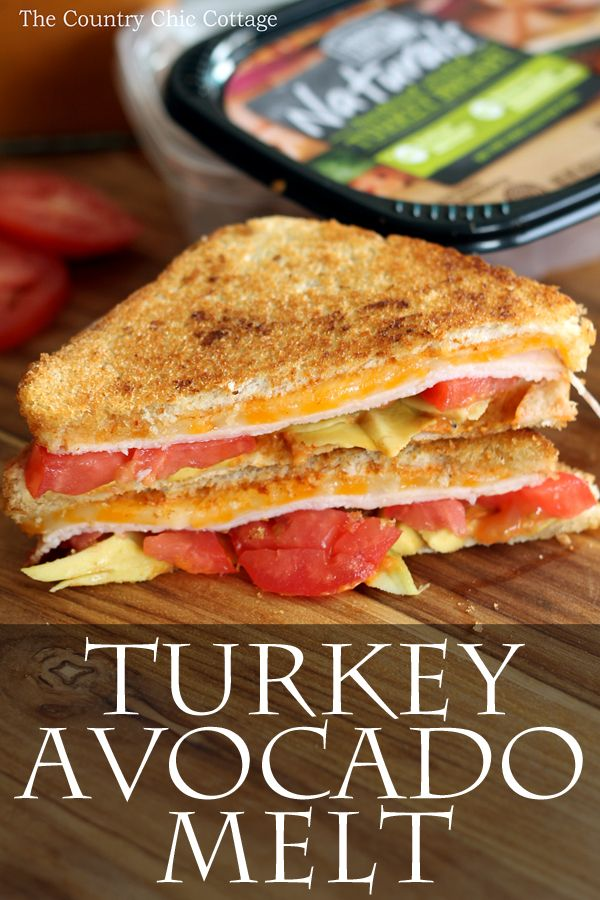 Make this turkey avocado melt for lunch or anytime! The delicious ...