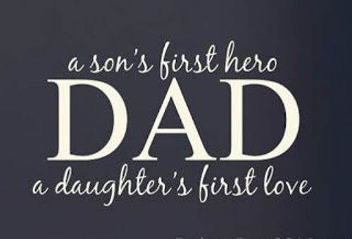Fathers day quotes for husband. This saying says...A son's first hero and da...