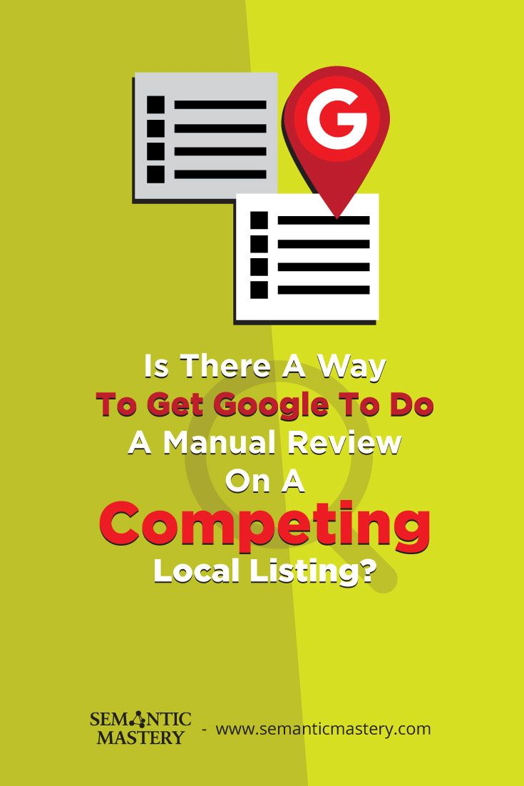 Is There A Way To Get Google To Do A Manual Review On A Competing Local Listing? #SEO via http://semanticmastery.com/is-there-a-way-to-get-google-to-do-a-manual-review-on-a-competing-local-listing/