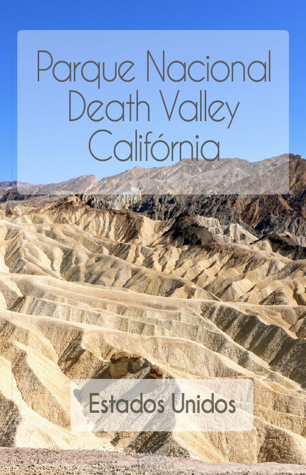 O Death Valley National Park é uma passagem obrigatória para quem está realizando uma road-trip pela Califórnia. Confira todas as dicas sobre a nossa passagem por lá.