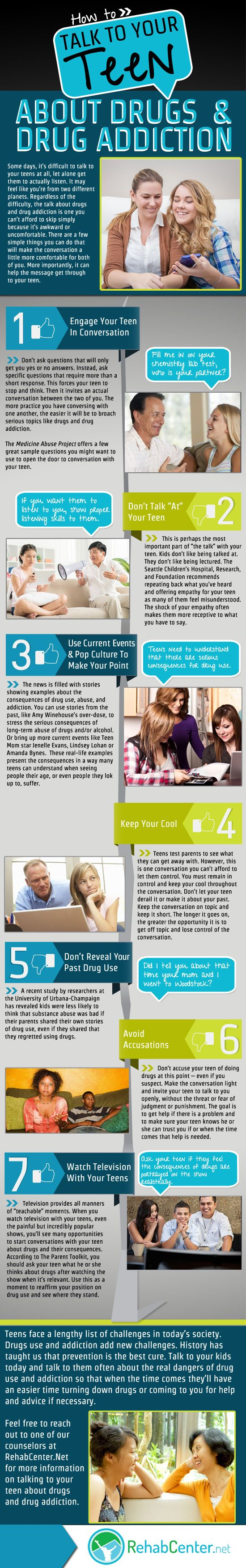 Discover how to talk to your teenager about drugs and drug abuse with a visually stunning info-graphic that is easy to read and has a PDF version for you to download.   http://www.rehabcenter.net/how-to-talk-to-your-teen-about-drugs-and-drug-addiction-infographic/