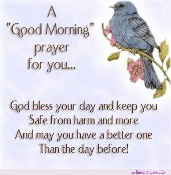 Good Morning Love God Bless You : May your day be blessed you god bless and keep safe from harm
