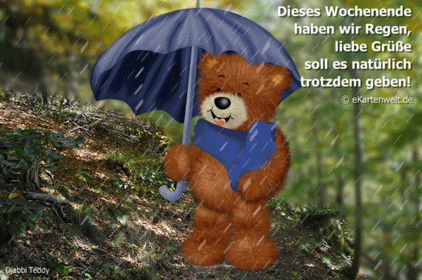 Dieses Wochenende haben wir Regen... liebe Grüße soll es natürlich trotzdem geben!!