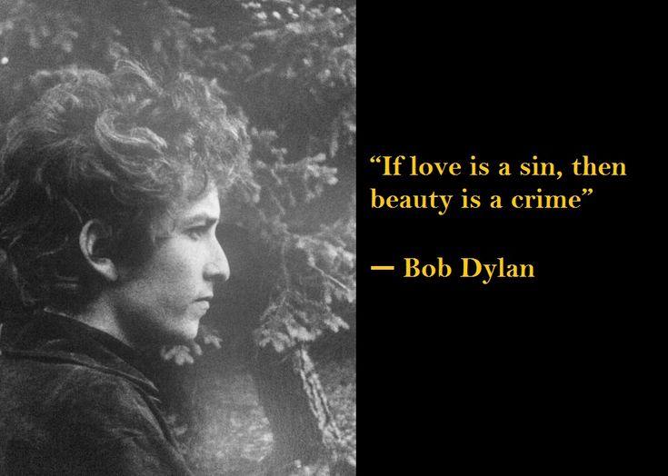 2- Bob Dylan - Quotes