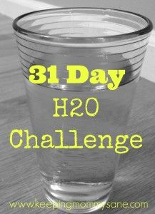 31 Day Drink More Water Challenge with www.keepingmommysane.com #drinkmoreh20