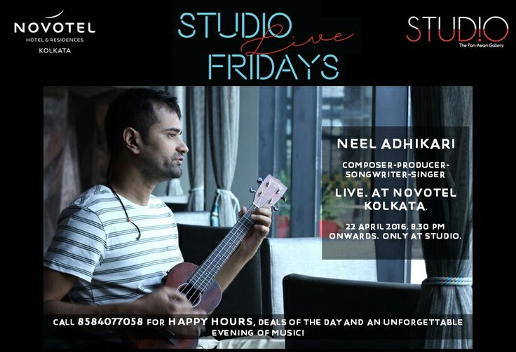 Neel Adhikari performs at Novotel Kolkata tomorrow from 8.30 pm during Studio Live Fridays.