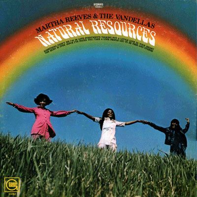 Martha Reeves & the Vandellas Natural resources lp,