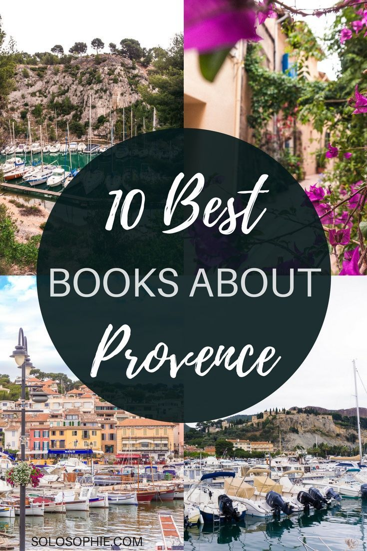 Love Provence Then You Ll Love These Books About Provence