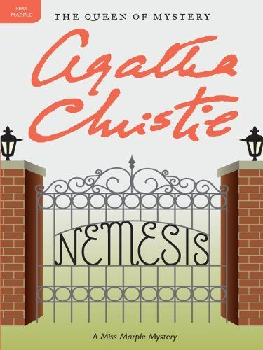 Nemesis: A Miss Marple Mystery (Miss Marple Mysteries) by Agatha Christie.