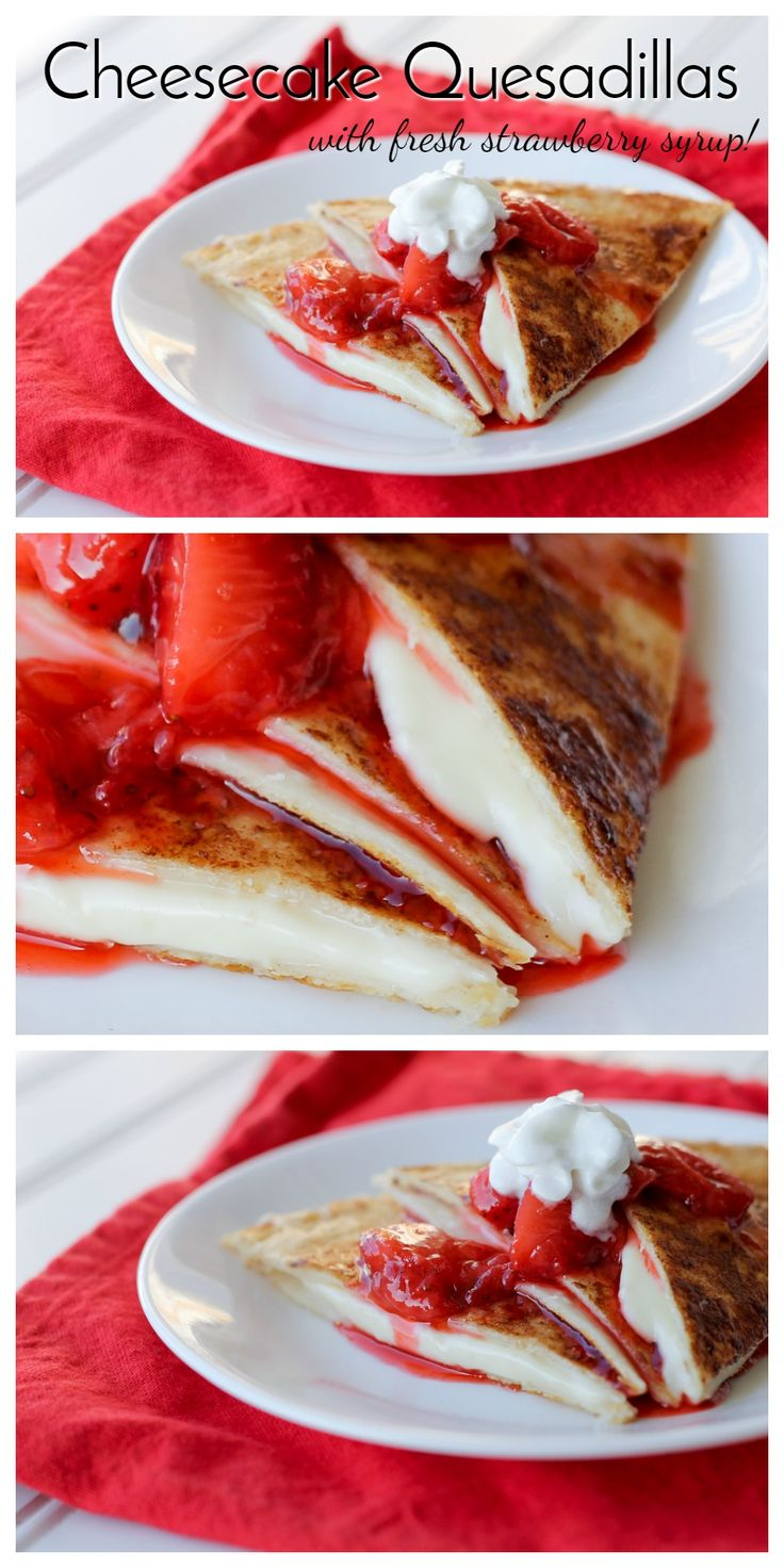 Stuffed with a creamy cheesecake filling and topped with warm strawberry syrup, these Cheesecake Quesadillas are a quick and easy treat for the family!