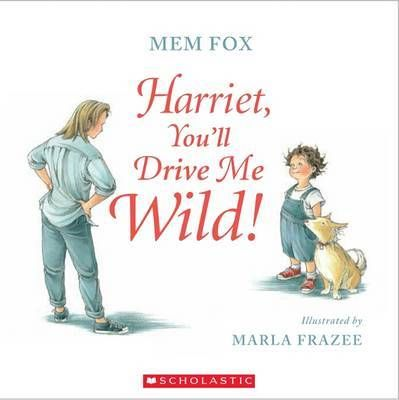 Harriet, You'll Drive Me Wild! Picture Book for fun holiday reading