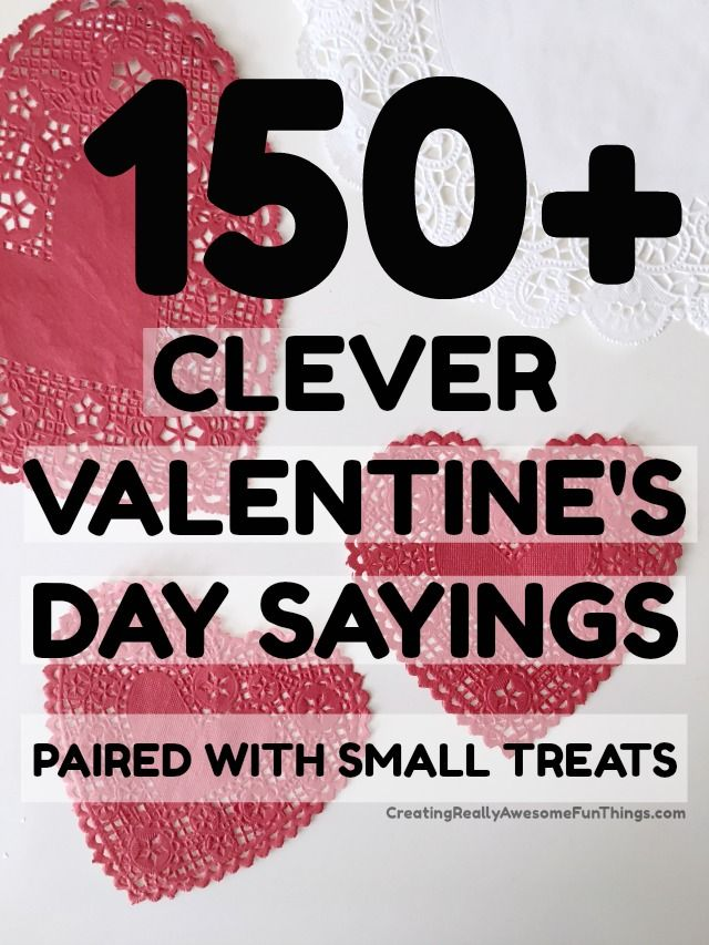 150 Clever Valentines Day Sayings Tons Of Free Printables