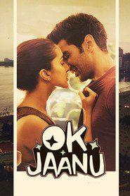 Ok Jaanu 2017 Full Movie Streaming Online in HD-720p Video Quality