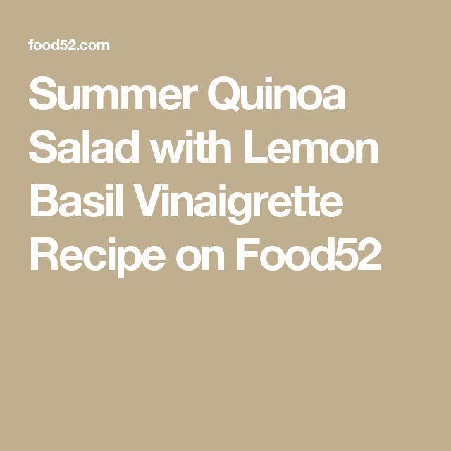 Summer Quinoa Salad with Lemon Basil Vinaigrette Recipe on Food52