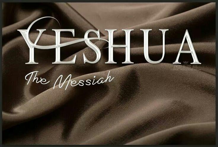 Yehashua...Yeshua...Jesus...Isa...is the Messiah and soon to return...Inshallah Ya Rab