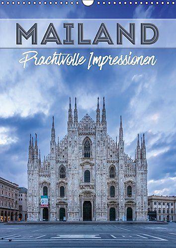 MAILAND Prachtvolle Impressionen (Wandkalender 2017 DIN A... https://www.amazon.de/dp/3665456231/ref=cm_sw_r_pi_dp_x_VBgoybDKJ7XKN #Kalender #Wandkalender #Kalender2017 #Planer #Terminplaner #dekorativ #Sehenswürdigkeiten #Wahrzeichen #Mailand #Italien #Stadt