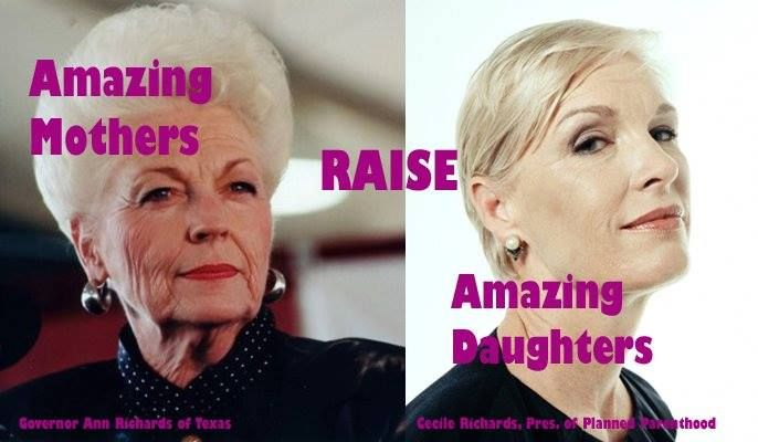 Texas Governor Ann Richards and daughter Cecile Richards, President of Planned Parenthood Federation of America.
