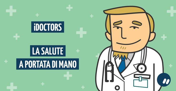 #iDoctors: la #salute a portata di mano!