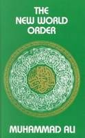 The New World Order by Maulana Muhammad Ali. Especially relevant in the current world situation, this book discusses the most pressing social  and economic problems facing the world in the light of Islamic teachings, and provides solutions for problems  based on Islamic Principles.