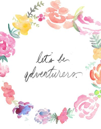 $20.00 Let's be Adventurers - Watercolor Floral Wreath Print  Art Print