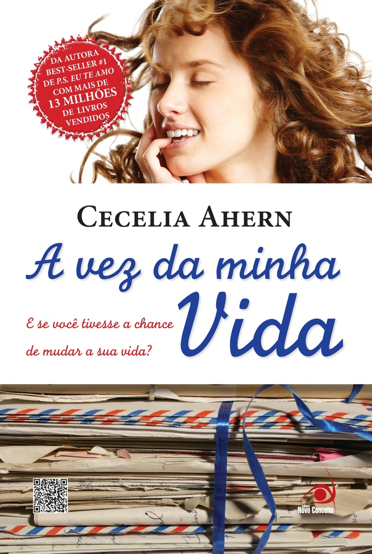 A Vez da Minha Vida -TheTime Of My Life - Cecelia Ahern