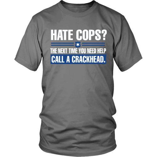 Hate Cops? Next Time Call A Crackhead