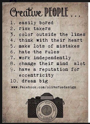 Even if you haven't discovered your creativity yet, you may find you already identify with this list of traits!