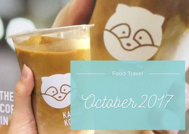 Tasty treats I had in October! :D #FoodTravel #Food #KulinerSurabaya #Foodie #LifestyleBlogger