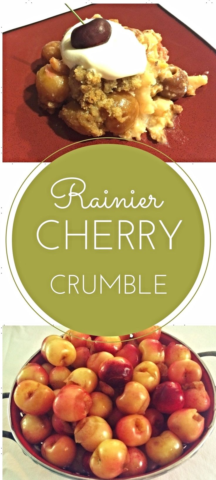 Welcome to the Sunday Fitness Simple, but delicious seasonal dessert recipe: Rainier Cherry Crumble. Rainier cherries are large sweet cherries from the Pacific Northwest. These  cherries have a distinctive color and are sweeter than Bing cherries.