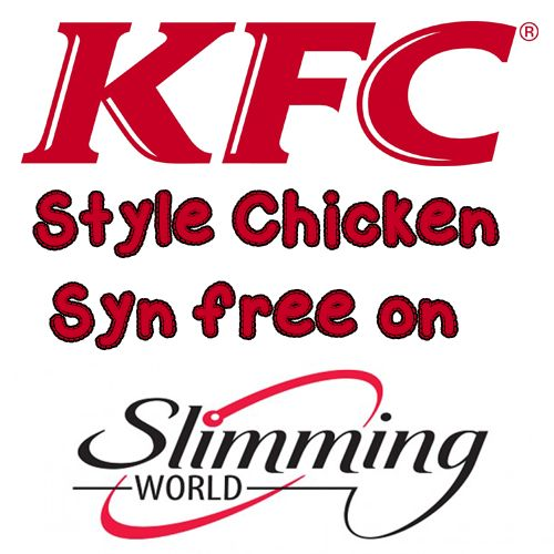 KFC Style Chicken Syn Free Slimming World