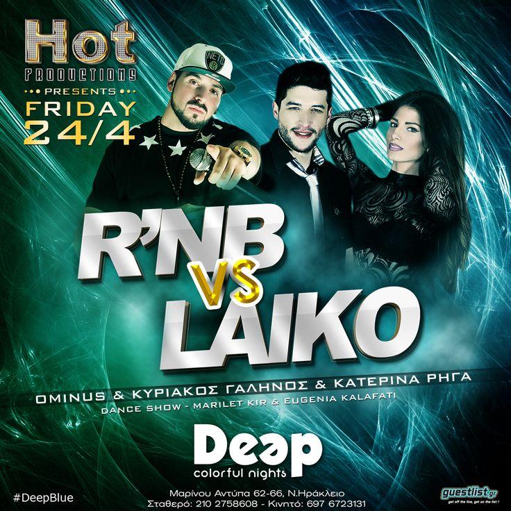 RnB vs Laiko Live at Deep Club