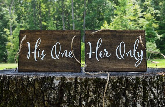 Wedding Chair Signs, his one & her only, wedding reception decor, sweetheart table, rustic, wooden, handpainted, modern calligraphy