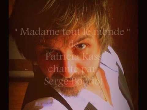 """"""" Madame tout le monde """" de Patricia Kaas, chanté par Serge Boudot. COVER"""