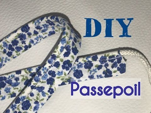 Fabriquer son Passepoil - Tuto Couture DIY