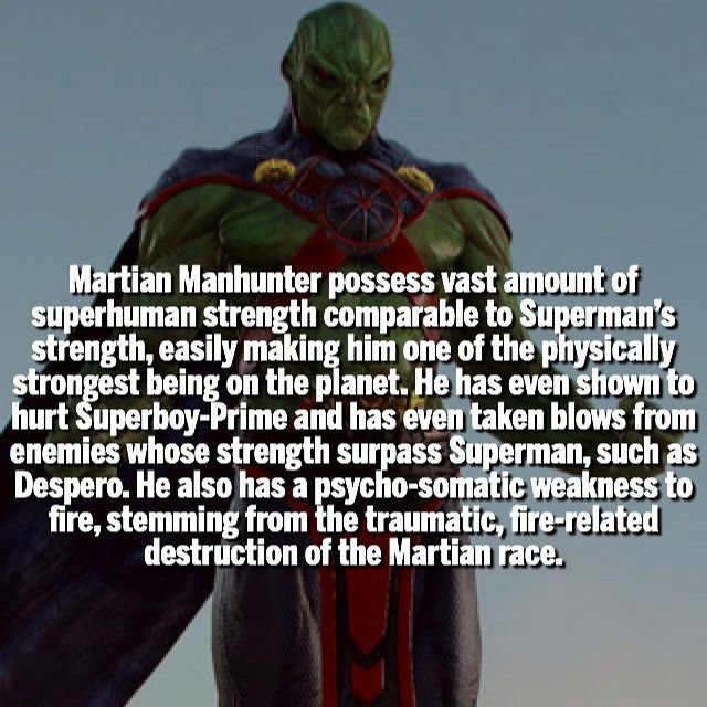 The abilities of the Martian Manhunter. This character always appealed to me as a concept but DC Comics just has not been able in execution to fully exploit the character's potential.